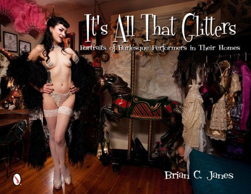 It's All That Glitters- Portraits of Burlesque Performers in Their Homes